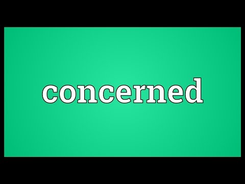 Concerned Meaning