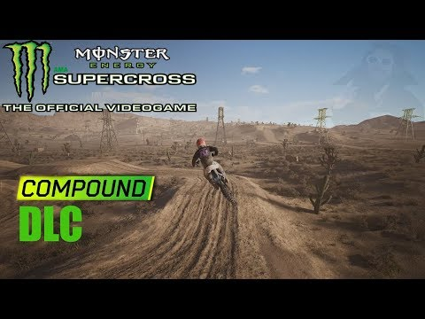 Monster energy supercross the game | Compound DLC | Outdoor track