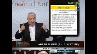 22-10-2017 Abese Suresi (5.-10. Arası Ayetler) - Prof Dr Mehmet OKUYAN – Envaru'l Kuran – Hilal TV 2017 Video