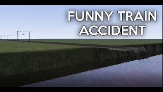 Funny Train Accident: The Sequel