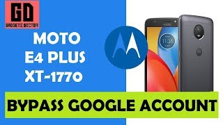 Bypass FRP Google Account for MOTO E4 Plus XT-1770 Android-7.1.1 [LATEST JUNE PATCH]