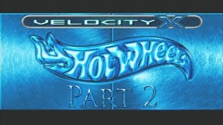 Velocity X: Maximum Justice - (Hot Wheels 2002) - Part 2 - (Drag Races, Undefeated)
