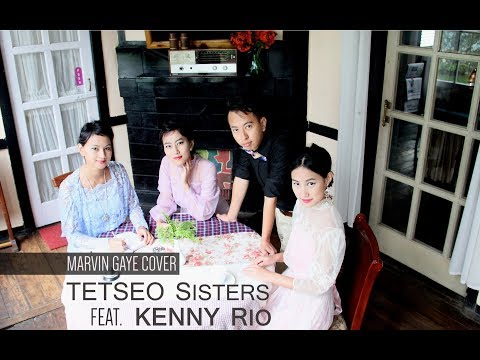 Tetseo Sisters Feat. Kenny Rio - Marvin Gaye Cover (Acoustic)