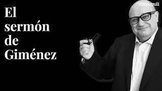 'El sermón de Giménez' | Por el cierre de las televisiones públicas