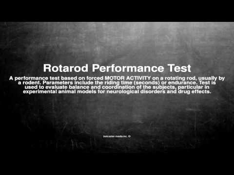 Medical vocabulary: What does Rotarod Performance Test mean