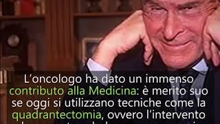 Storie di medici: Umberto Veronesi