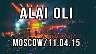Скачать ALAI OLI Show In Moscow 11 04 2015