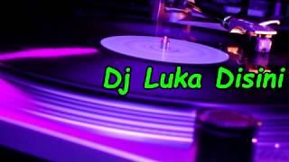 DJ Luka Disini