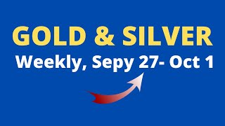 GOLD and Silver Weekly Aanalysis for September 27-October 1, 2021 by Nina Fx