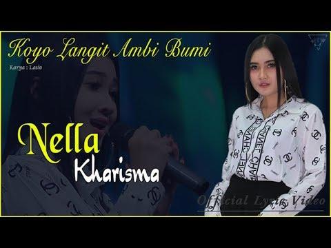 Koyo Langit Ambi Bumi - Nella Kharisma   |   Official Lyric  #music