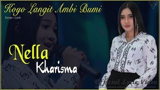 Koyo Langit Ambi Bumi - Nella Kharisma   |   Official Lyric  #music MP3