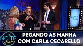 Pegando as Manha com Carla Cecarello - Ep. 4 | The Noite (22/05/18)