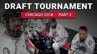 Chicago Draft Tournament - Part 2