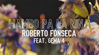 Roberto Fonseca - Mambo pa la niña (Feat. Gema4)