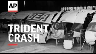 Trident Crash - 1972 | Movietone Moment | 18 June 2021