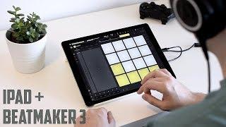 Making Beats on the iPad?! (Beatmaker 3)