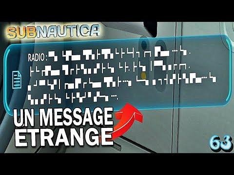 J'AI REÇU UN MESSAGE ÉTRANGE ! | Subnautica ! #Ep63