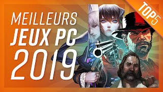 TOP5 : LES MEILLEURS JEUX PC (2019)