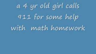 4yr old girl calls 911 for help with her math