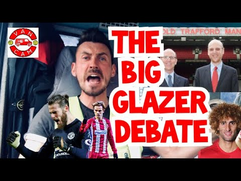 VanCam™️: The BIG Glazer Debate | Fellaini Watch | Cock Stroker of The Week | Your Comments 💻|