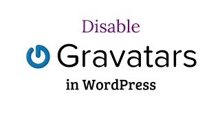 How to Disable Gravatars in WordPress