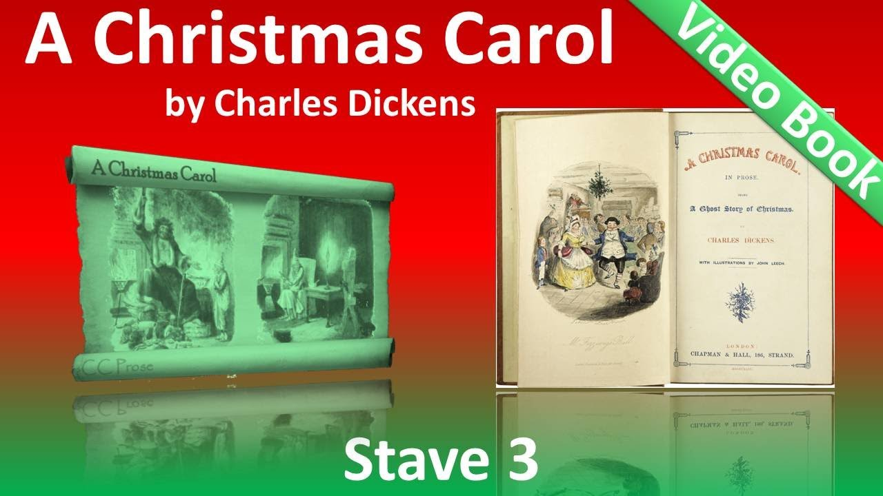 Stave 3 - A Christmas Carol by Charles Dickens - The Second of the Three Spirits - YouTube