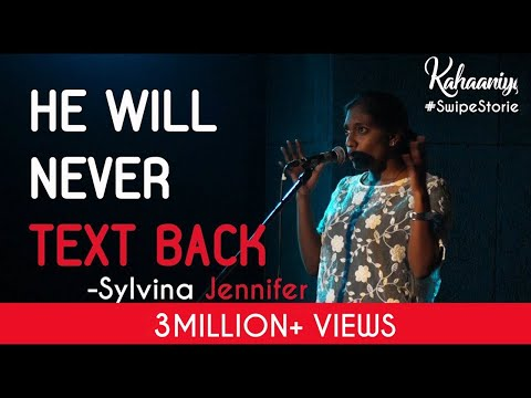 He Will Never Text Back - Sylvina Jennifer | Kahaaniya #SwipeStories - A Storytelling Show