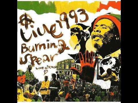 BURNING SPEAR - Jah Kingdom (Live '93))