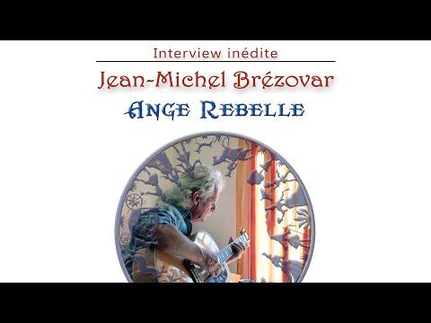Jean-Michel BREZOVAR - L' Ange rebelle -
