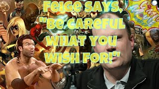 Kevin Feige Says,