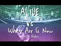 MASHUP: Alive (Hillsong Young & Free) VS Where Are Ü Now (Skrillex & Diplo feat. Justin Beiber)