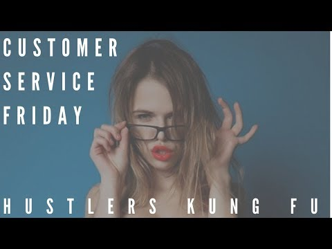 Hustler's Kung Fu Customer Service Friday  Q/A  and Special Deals Courses Explained