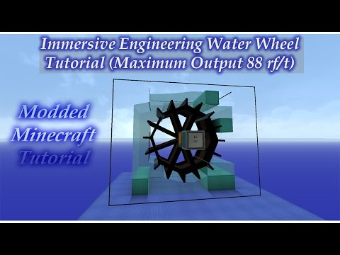 Immersive Engineering Water Wheel (Maximum Output  88 rf/t) - Mod Tutorial