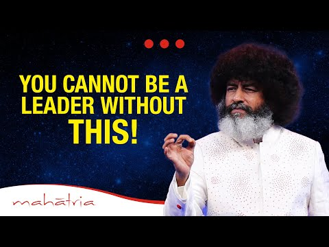 You Cannot Be A Leader Without THIS! | Mahatria on Leadership