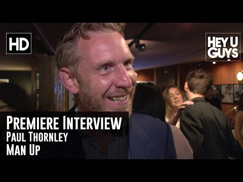 Paul Thornley Man Up Premiere Interview