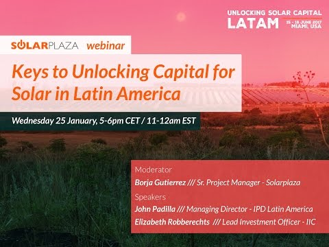 Solarplaza Webinar: Keys to unlocking capital for solar in Latin America