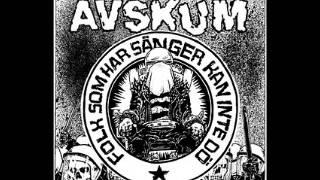 AVSKUM - Folk Som Har Sanger Kan Inte Do EP 2009