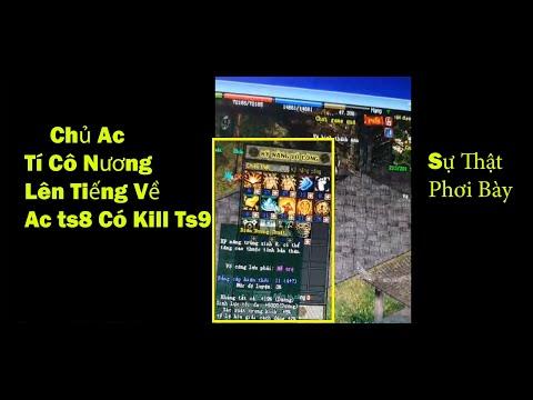Tí Cô Nương Lên Tiếng Về Sự Việc Ac Ts8 Có Kill Ts9 ( Nguồn Video Sưu Tầm) Võ Lâm Truyền Kỳ