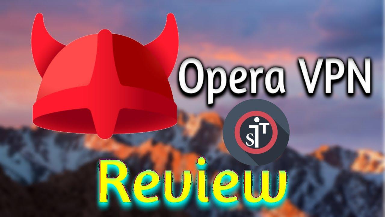 Opera VPN, Free Unlimated VPN App Review