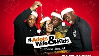 Adot's Wife and Kids - Christmas Dinner