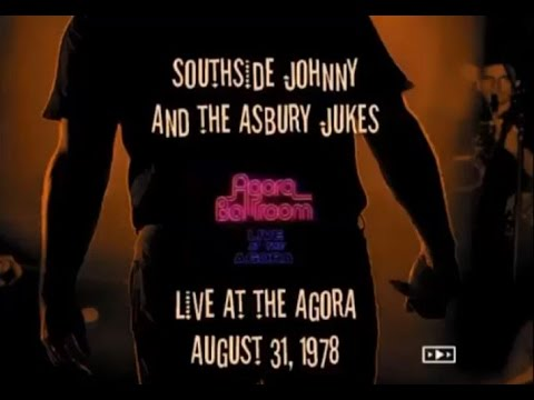 Southside Johnny & The Asbury Jukes Live at The Agora 1978-08-31 Full Show