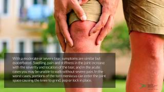 Meniscus Tears – Causes, Symptoms and Treatment