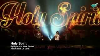 Holy Spirit - Bryan and Katie Torwalt @ City Harvest Church