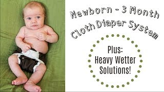 our 0 3 month cloth diapers hacks for heavy wetters