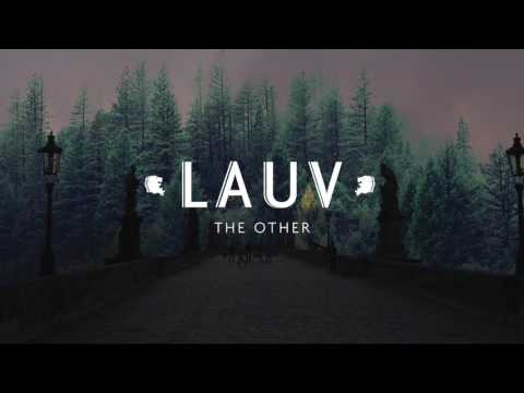Lauv - The Other [Official Audio]