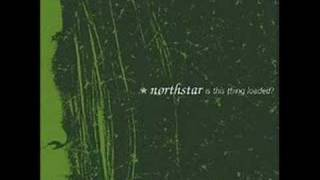 Northstar - Taker Not A Giver