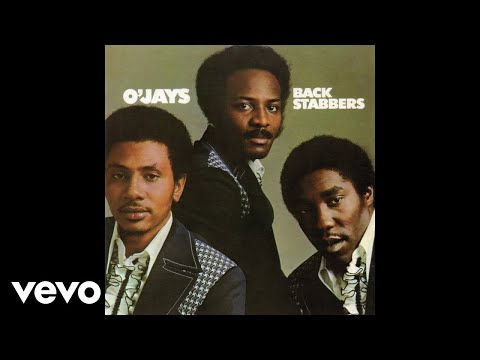 The O'Jays - Back Stabbers (Audio)