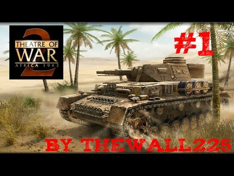 Theatre of War 2 Africa 1943 Gamplay HD ITA #1 - Divisione Centauro
