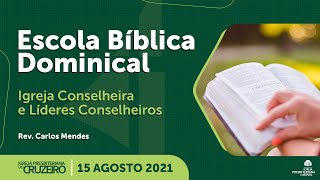 EBD da IPB Cruzeiro dia 15/08/2021