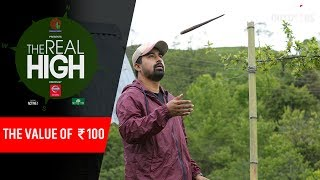 The Value of ₹100   The Real High with Rannvijay Singha